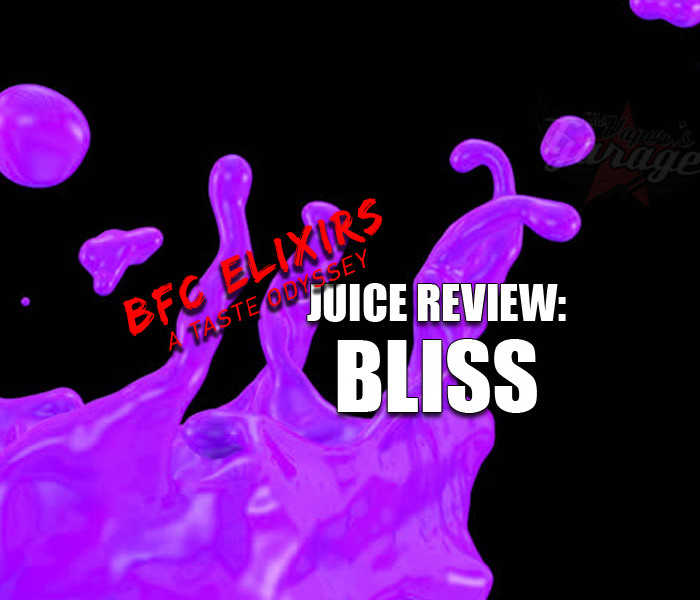Juice Review: Bliss by BFC Elixirs