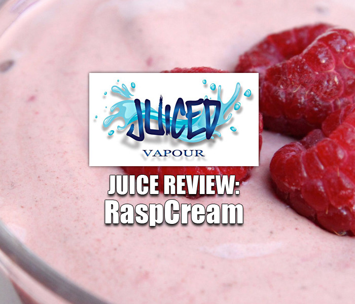 Juice Review: RaspCream by Juiced Vapour