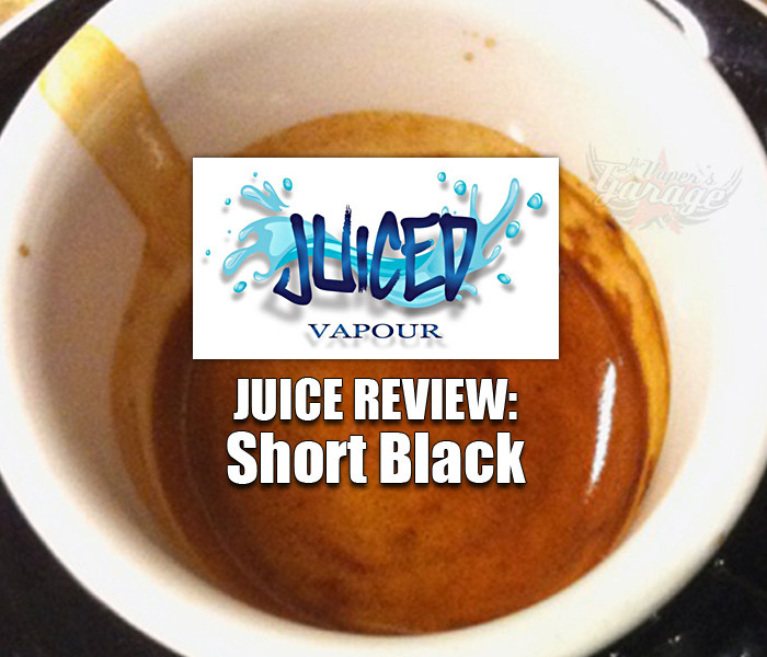 Juice Review: Short Black by Juiced Vapour