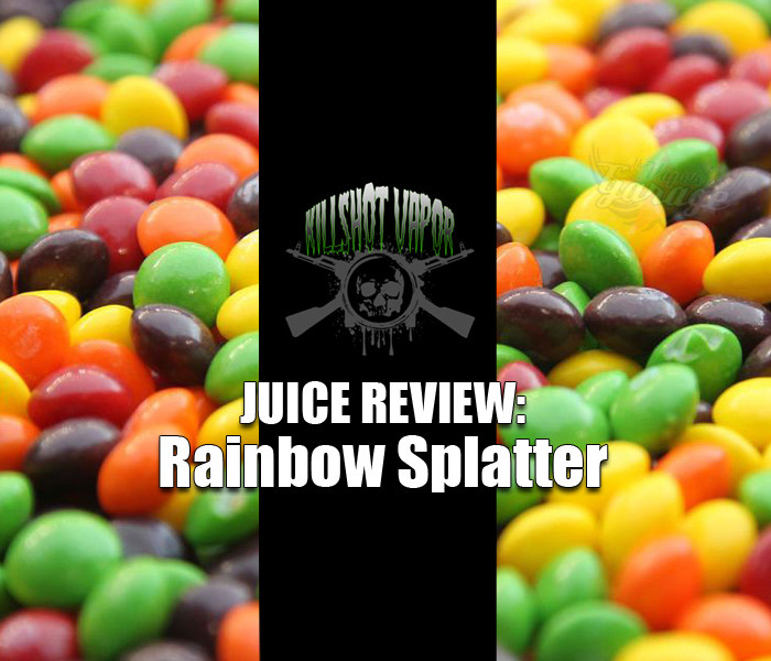 eJuice Review: Rainbow Splatter by Killshot Vapor
