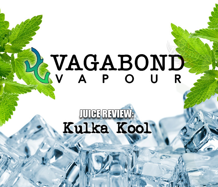 eJuice Review: Kulka Kool by Vagabond Vapour