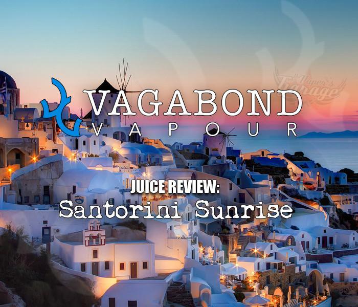 eJuice Review: Santorini Sunrise by Vagabond Vapour