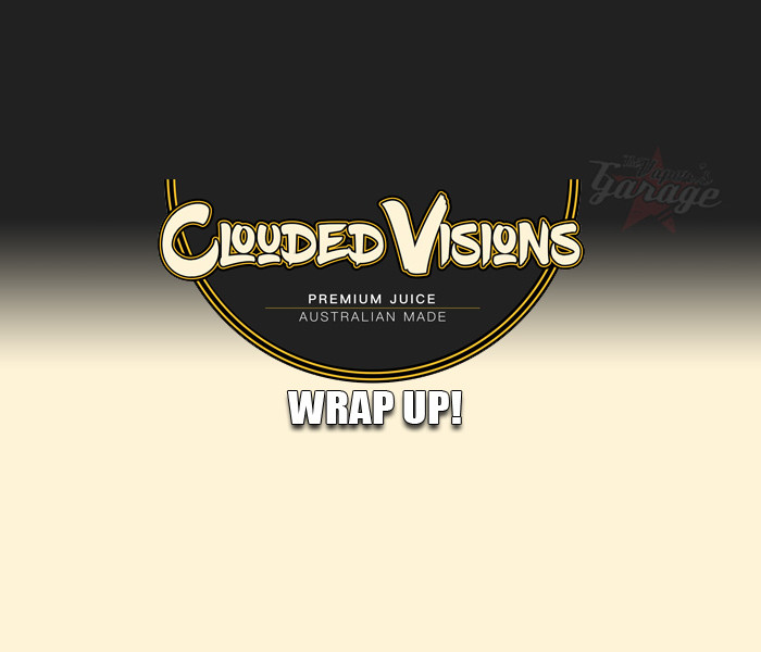 Clouded Visions eJuice Reviews Wrap Up!