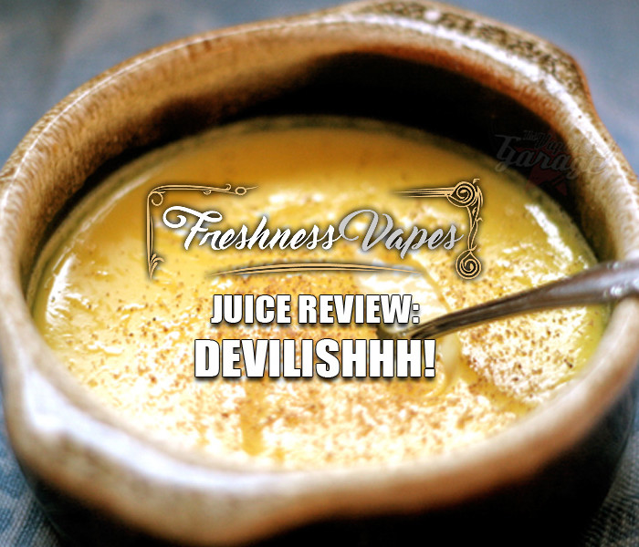 eJuice Review: Devilishhh! By Freshness Vapes