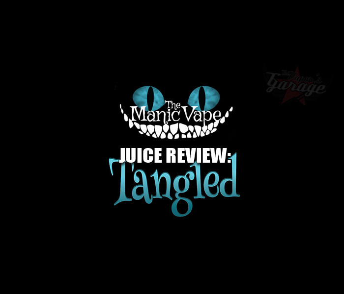 eJuice Review: Tangled by The Manic Vape