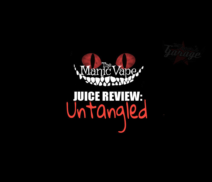 eJuice Review: Untangled by The Manic Vape