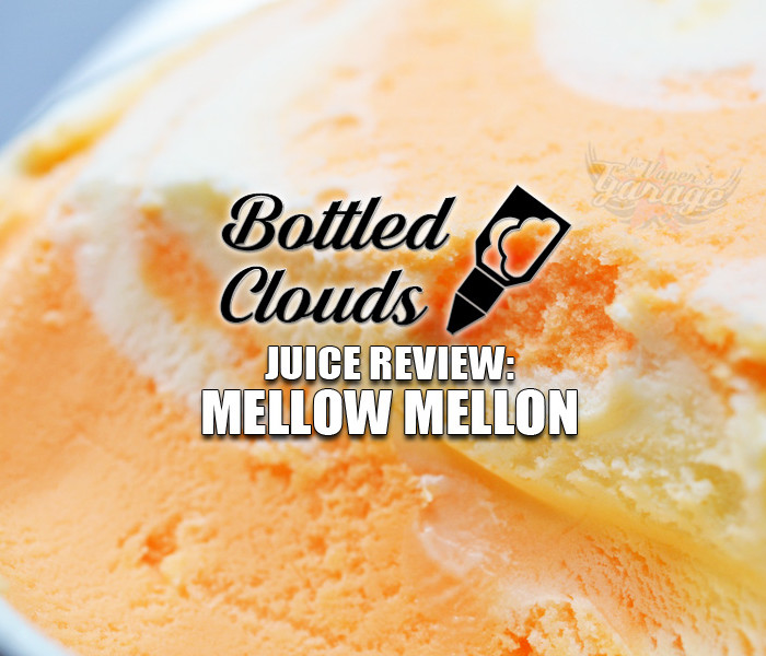 eJuice Review: Mellow Mellon by Bottled Clouds