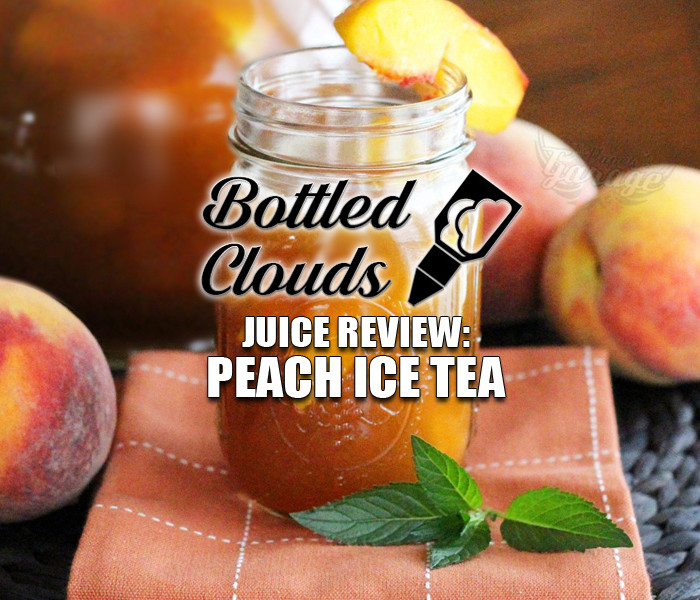 eJuice Review: Peach Ice Tea by Bottled Clouds