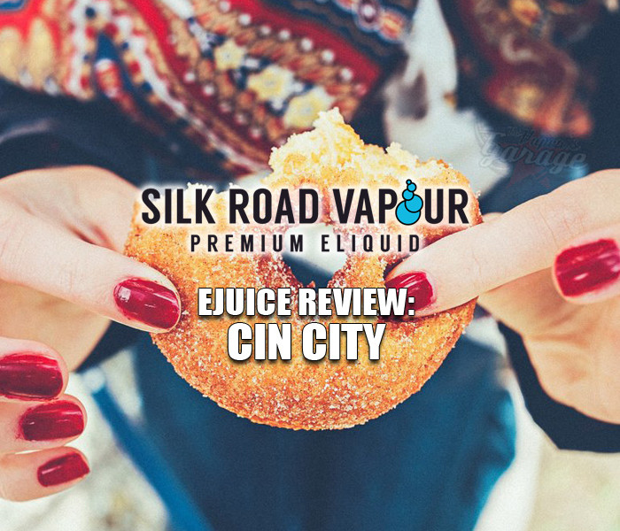 eJuice Review: Cin City by Silk Road Vapour