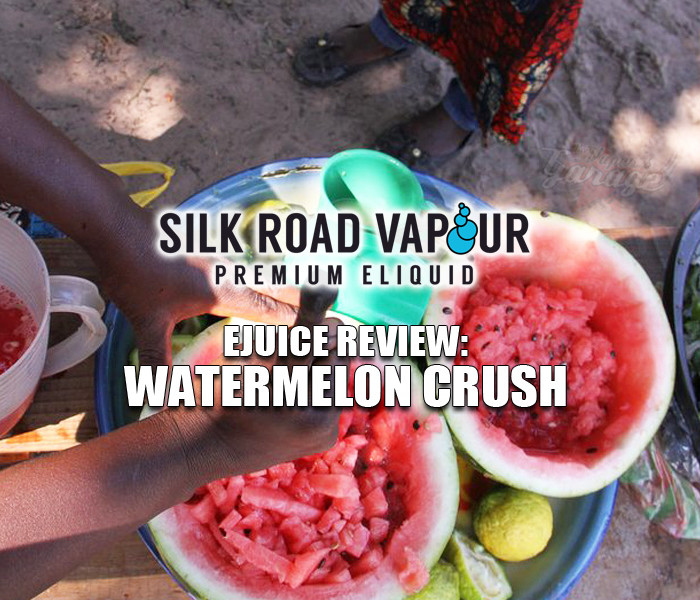 eJuice Review: Watermelon Crush by Silk Road Vapour