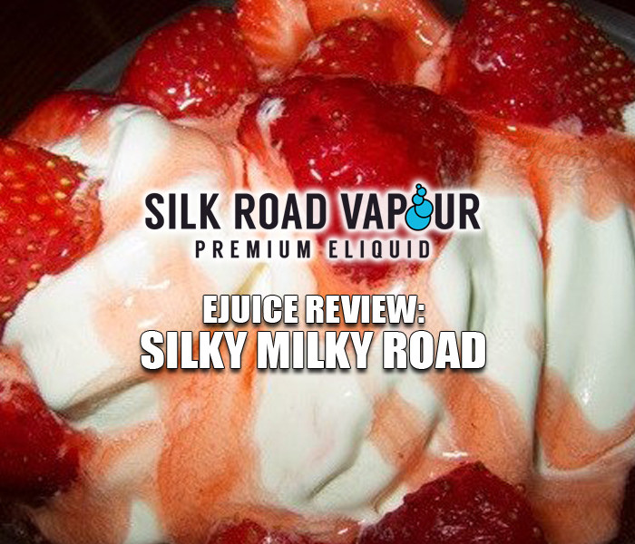 eJuice Review: Silky Milky Road by Silk Road Vapour