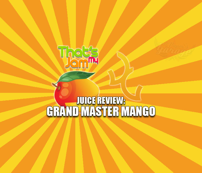 eJuice Review: That's My Jam – Grand Master Mango by Vagabond Vapour