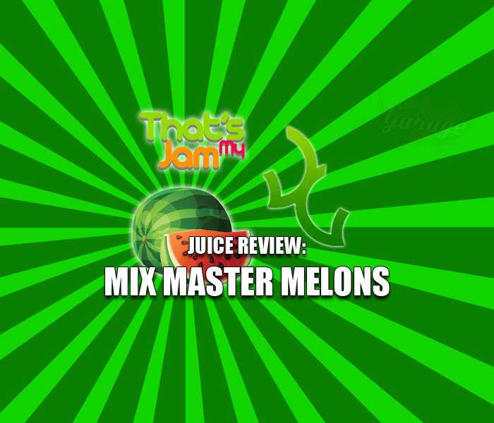 eJuice Review: That's My Jam – Mix Master Melon by Vagabond Vapour