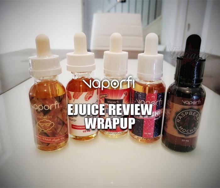 Vaporfi eJuice/eLiquid review Wrapup