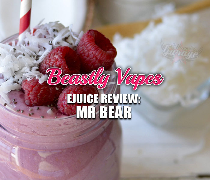 eJuice Review: Mr Bear by Beastly Vapes