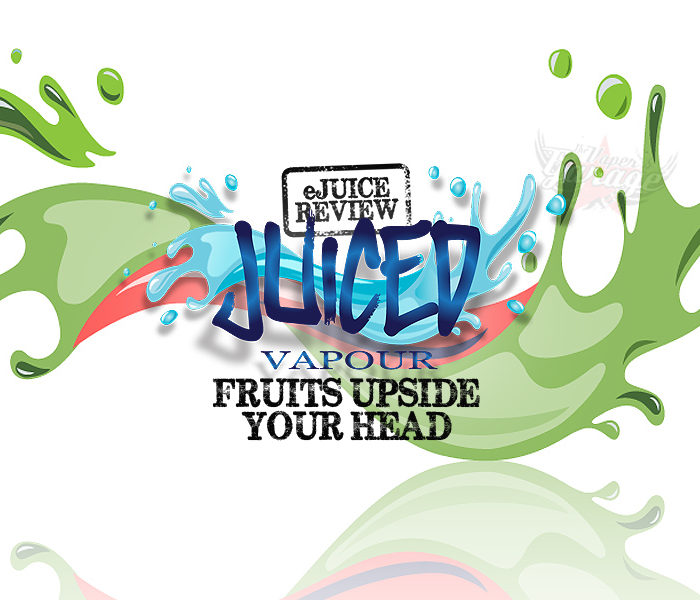 eJuice Review: Fruits Upside Your Head by Juiced Vapour