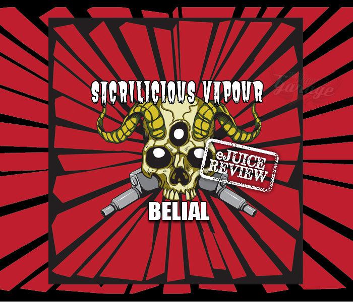 eJuice Review: Belial by Sacrilicious Vapour