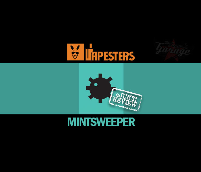 eJuice Review: Mintsweeper by Vapesters