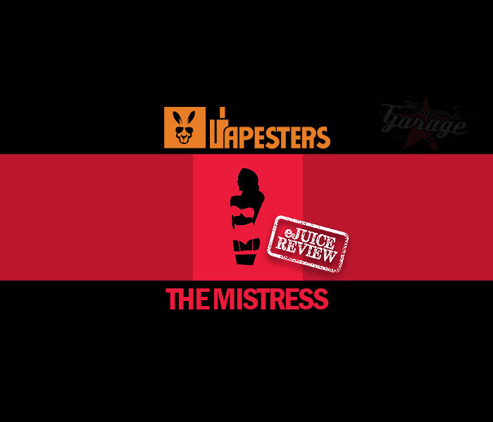 eJuice Review: The Mistress by Vapesters