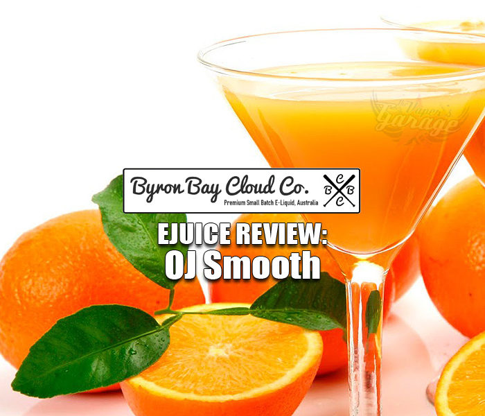 eJuice Review: OJ Smooth by Byron Bay Cloud Co