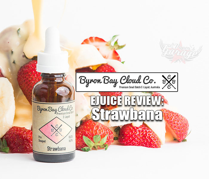 eJuice Review: Strawbana by Byron Bay Cloud Co