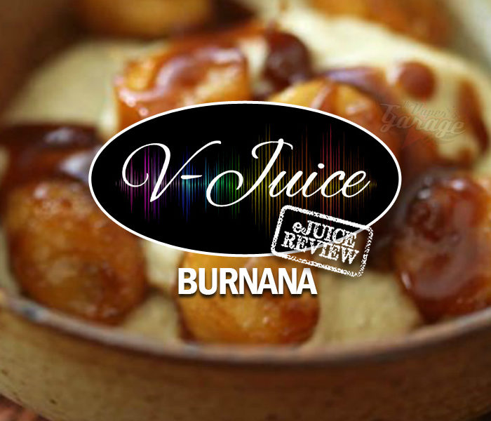 eJuice Review: Burnana by V-Juice (VAPR Australia)
