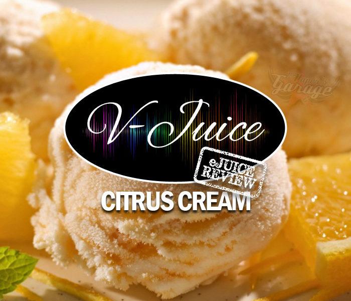 eJuice Review: Citrus Cream by V-Juice (VAPR Australia)