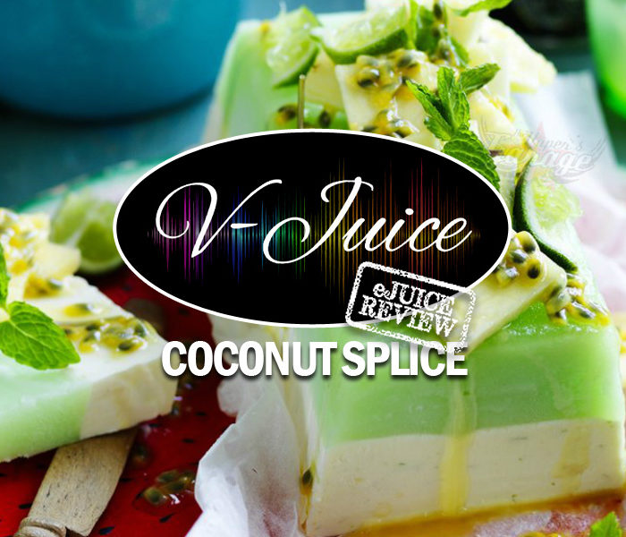 eJuice Review: Coconut Splice by V-Juice (VAPR Australia)