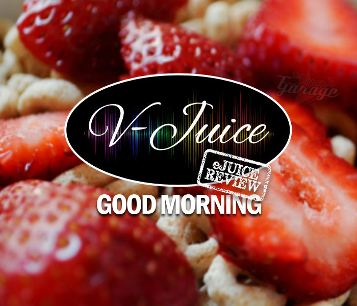 eJuice Review: Good Morning by V-Juice (VAPR Australia)