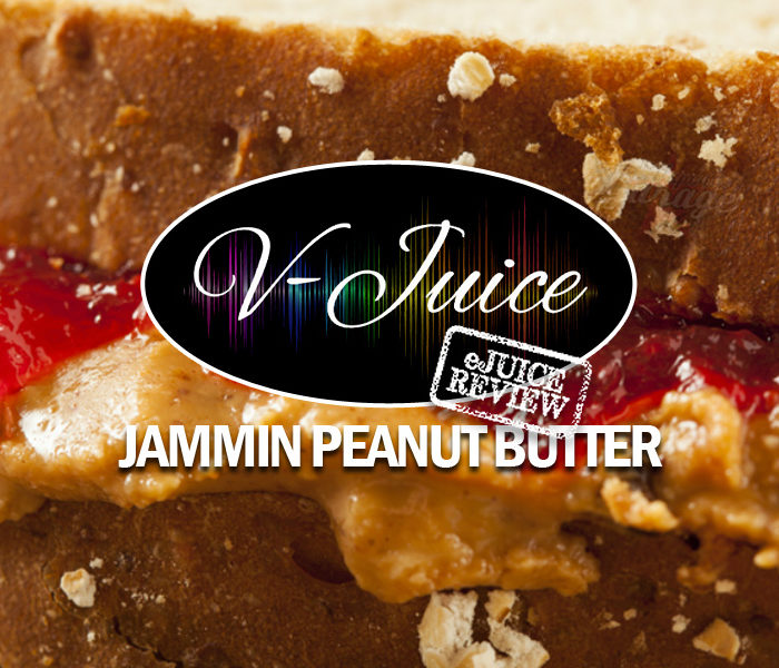 eJuice Review: Jammin Peanut Butter by V-Juice (VAPR Australia)