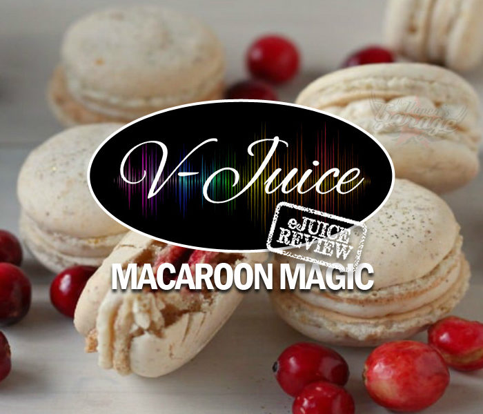 eJuice Review: Macaroon Magic by V-Juice (VAPR Australia)