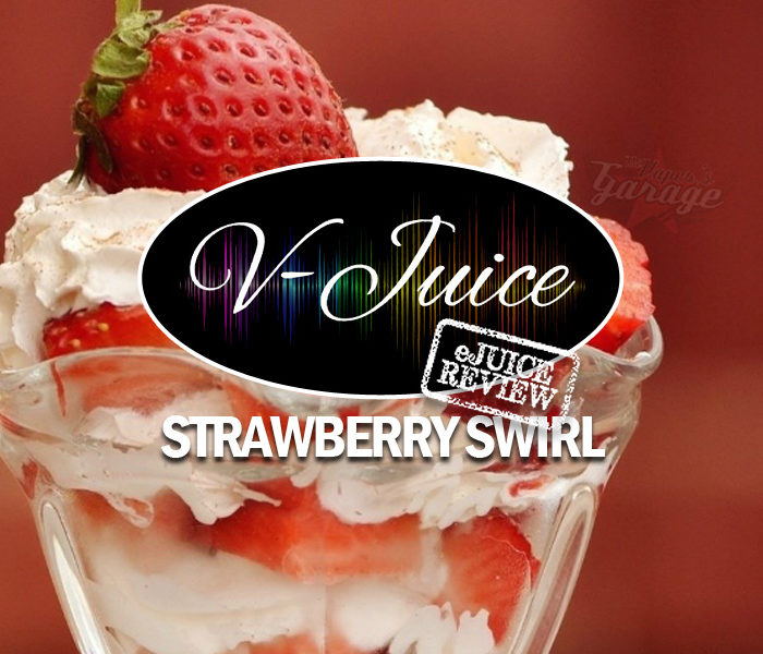 eJuice Review: Strawberry Swirl by V-Juice (VAPR Australia)