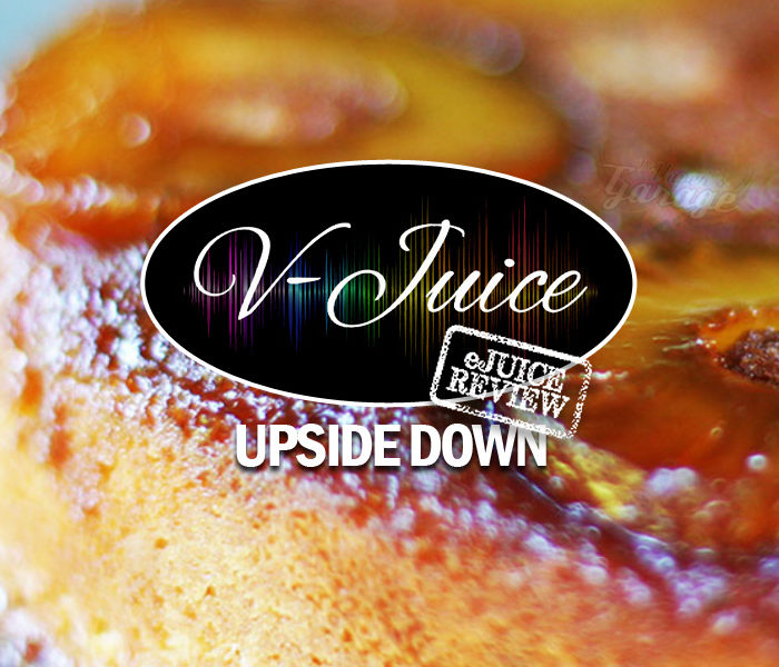 eJuice Review: Upside Down by V-Juice (VAPR Australia)