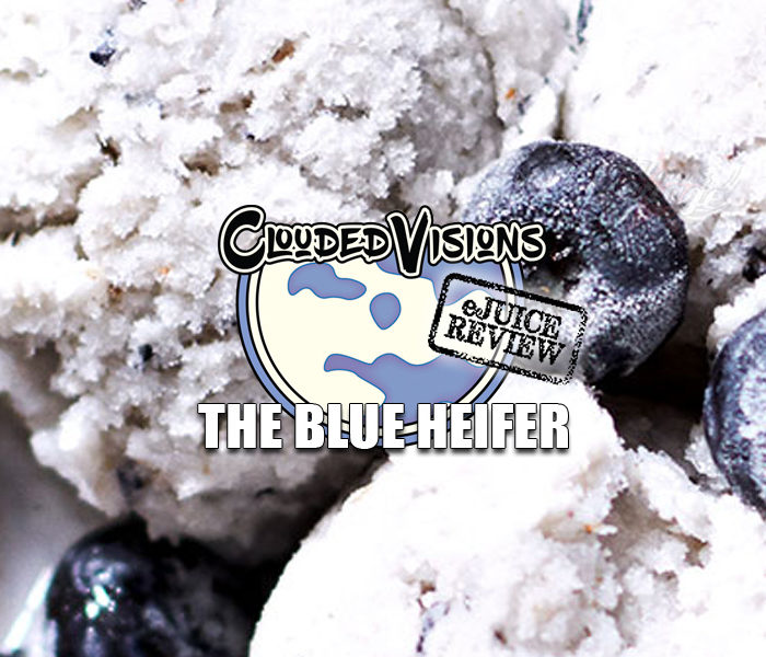 eJuice Review: The Blue Heifer by Clouded Visions