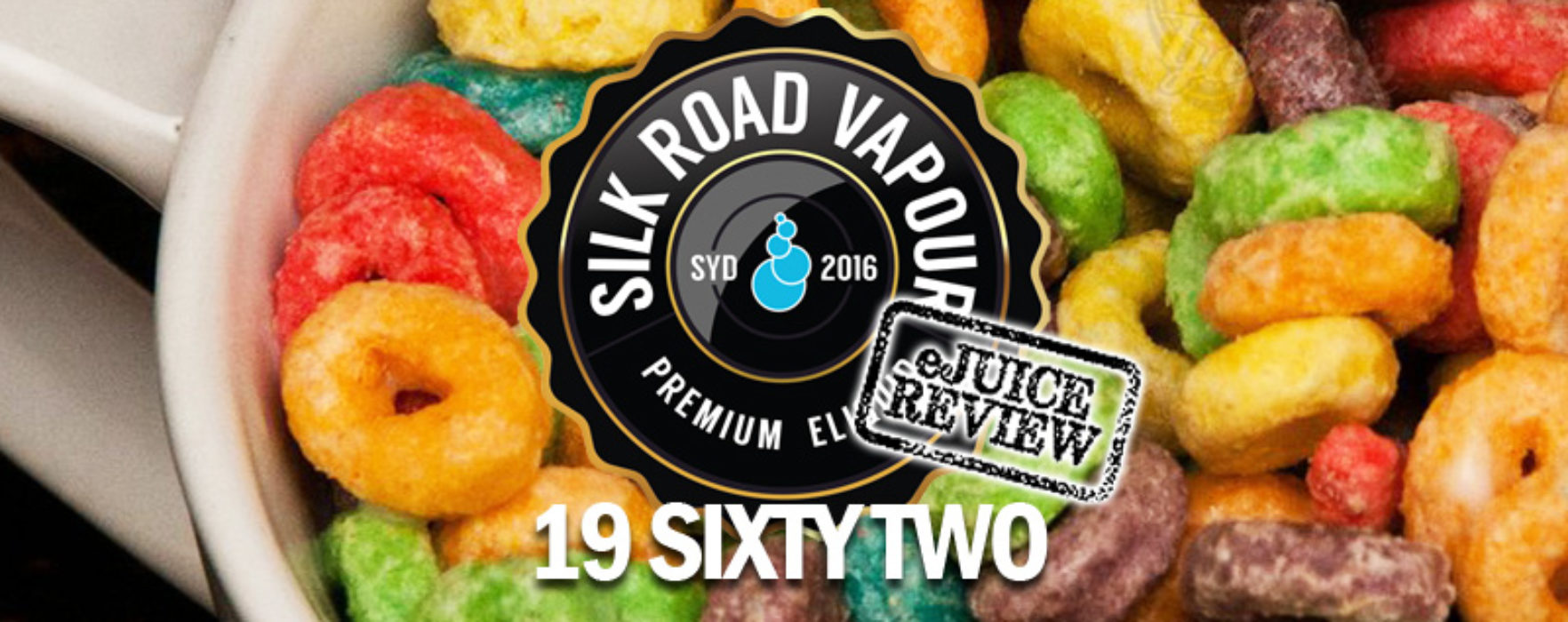 eJuice Review: 19 Sixty-Two by Silk Road Vapour