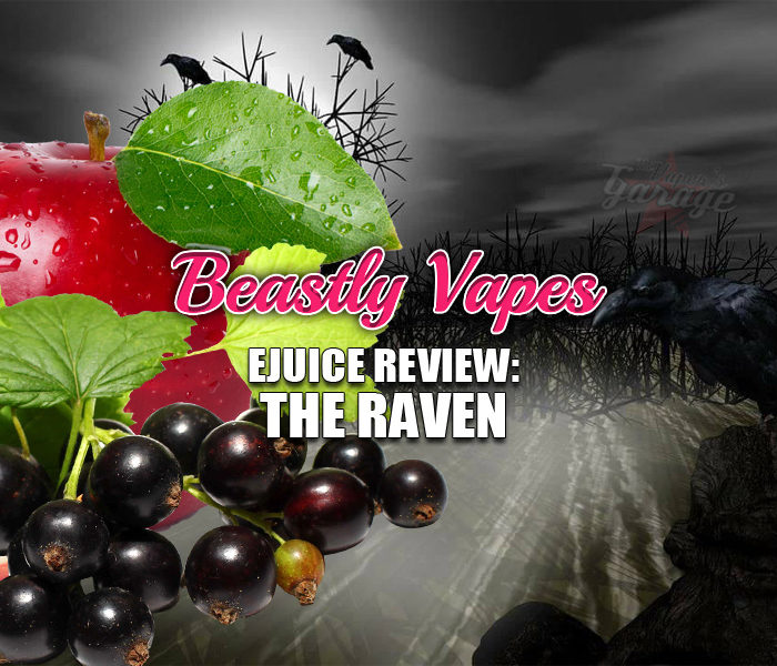 eJuice Review: The Raven by Beastly Vapes