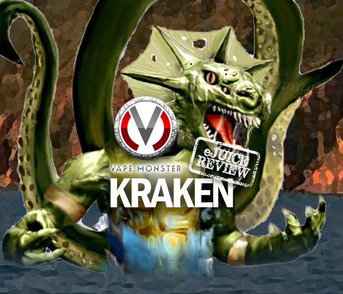 eJuice Review: Kraken by Vape Monster