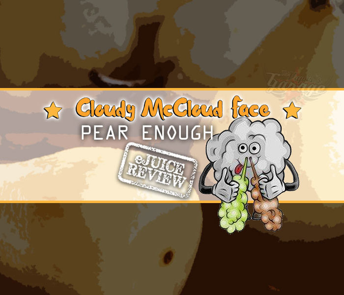 eLiquid Review: Pear Enough by Cloudy McCloud Face