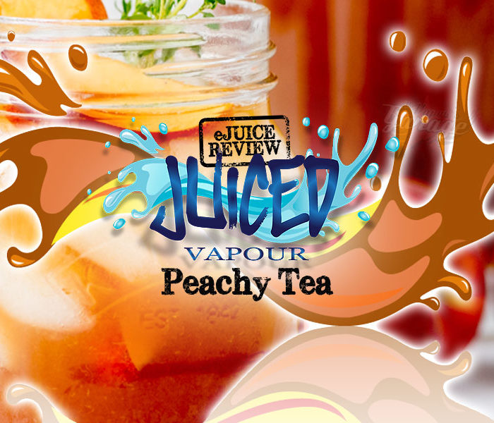 eLiquid Review: Peachy Tea by Juiced Vapour