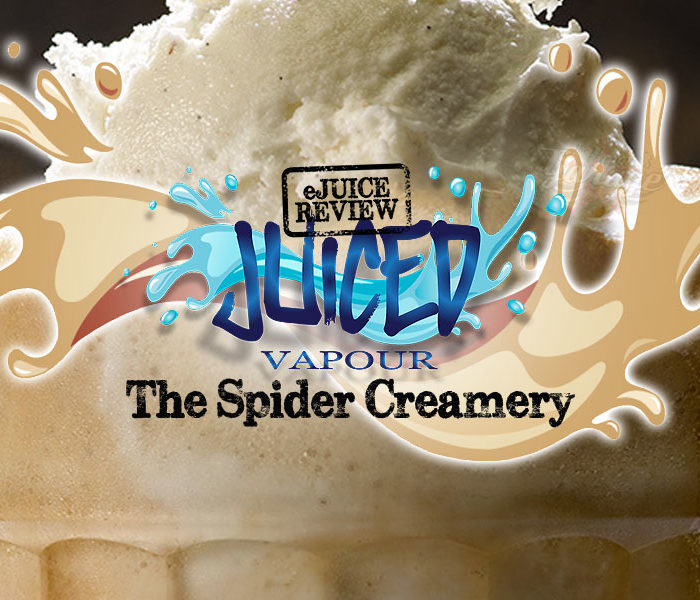 eJuice Review: The Spider Creamery by Juiced Vapour