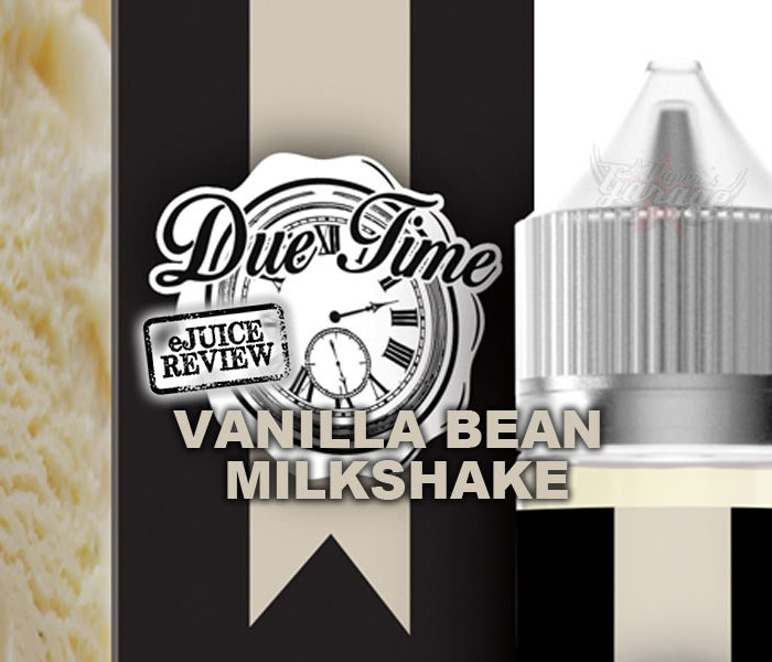 eJuice Review: Due Time – Vanilla Bean Milkshake by Apollo Ecigs