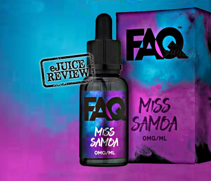 eLiquid Review: FAQ – Miss Samoa from Apollo Ecigs