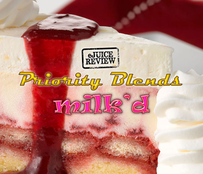eLiquid Review: Milk'd by Priority Blends