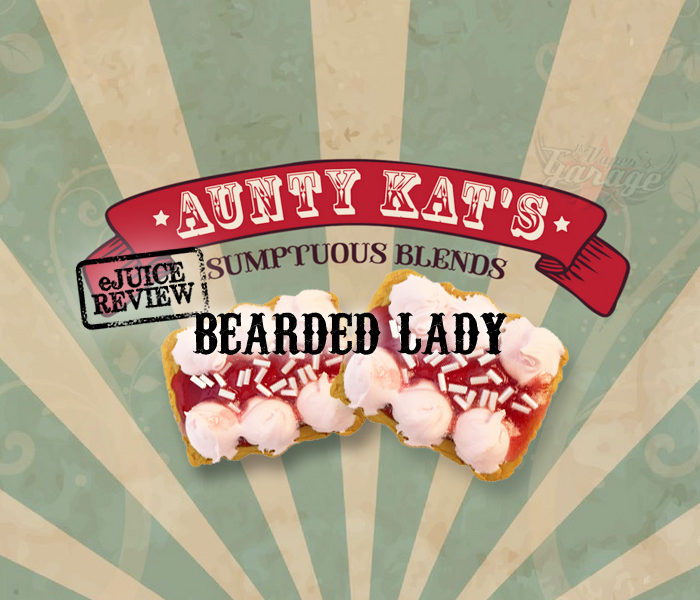 eJuice Review: Bearded Lady by Aunty Kat's Sumptuous Blends