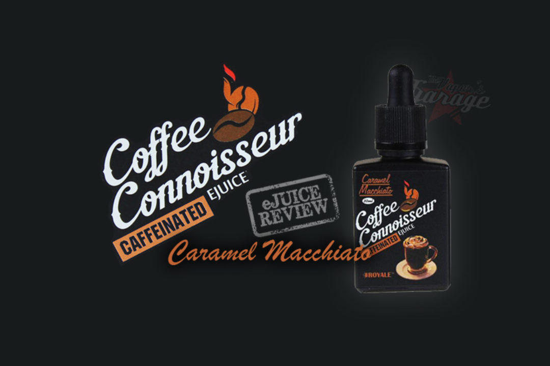 eJuice Review: Caramel Macchiato (Coffee Connoiseur Range) by Royale